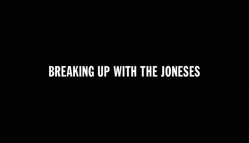 Breaking Up With The Joneses
